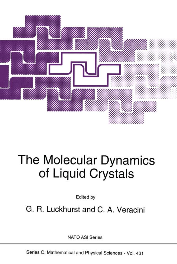 The Molecular Dynamics of Liquid Crystals als Buch (gebunden)