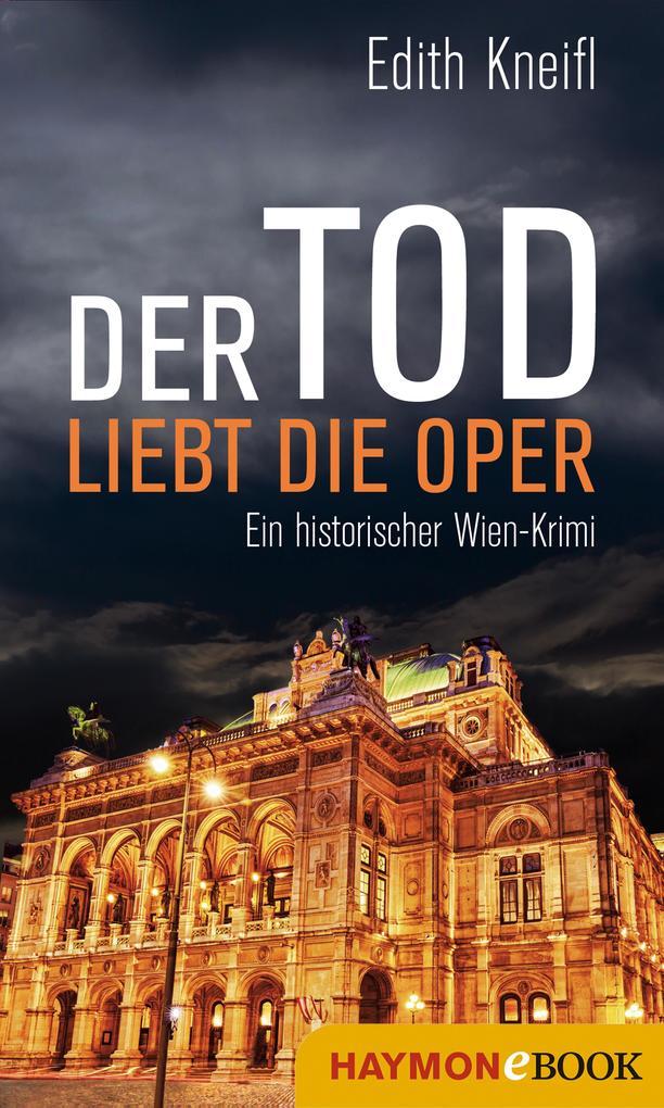 Der Tod liebt die Oper als eBook