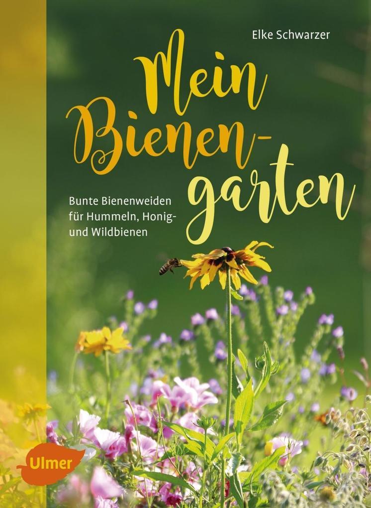 Mein Bienengarten als Buch