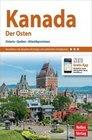 Nelles Guide Kanada: Der Osten, Ontario, Québec, Atlantikprovinzen