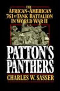 Patton's Panthers: The African-American 761st Tank Battalion in World War II als Taschenbuch