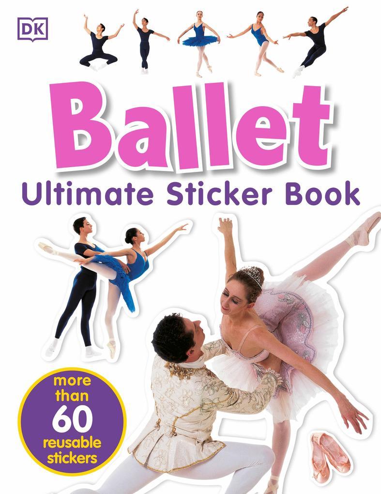 Ultimate Sticker Book: Ballet als Taschenbuch