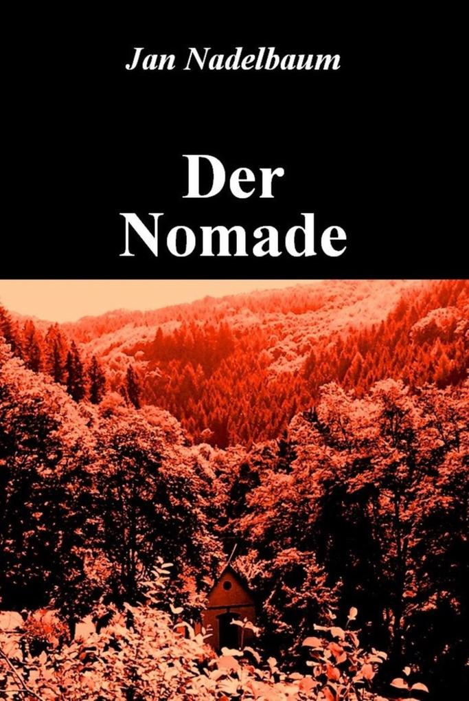 Der Nomade als eBook