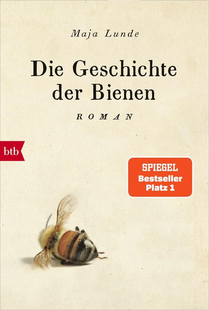 Die Geschichte der Bienen als eBook