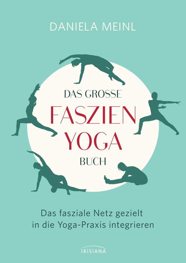 Das große Faszien-Yoga Buch als eBook