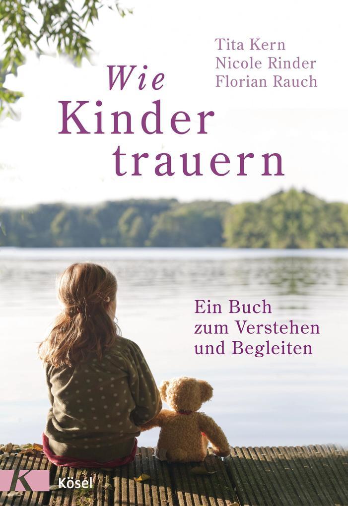 Wie Kinder trauern als eBook von Florian Rauch,...