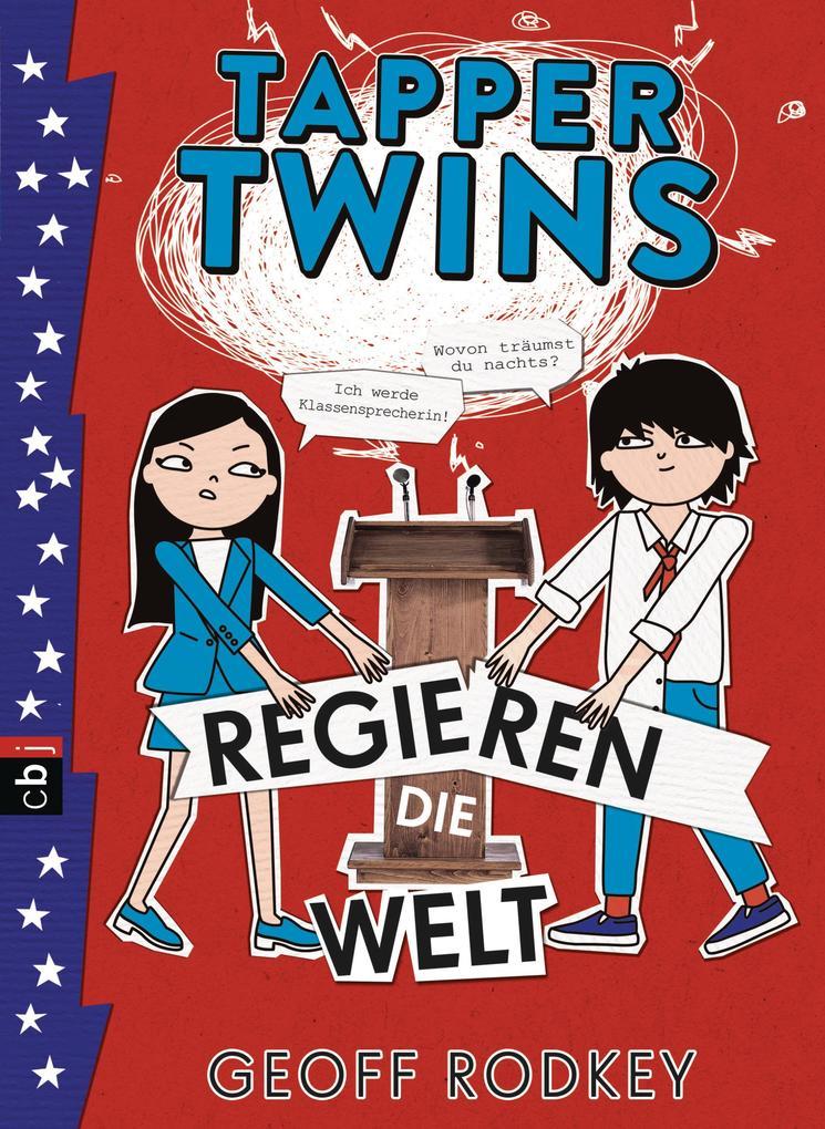 Tapper Twins - Regieren die Welt als eBook