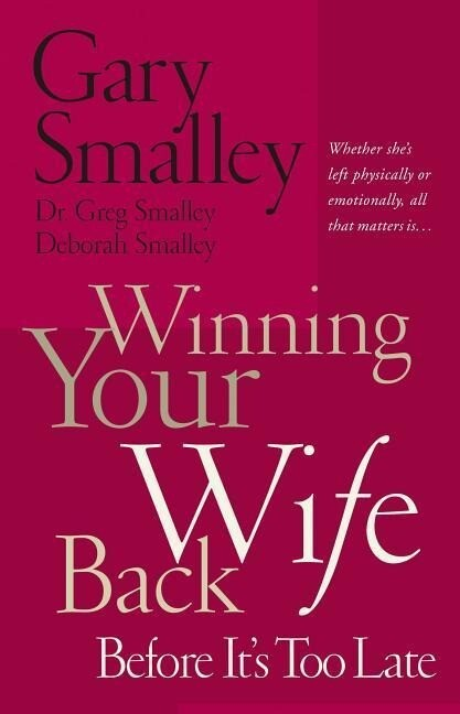 Winning Your Wife Back Before It's Too Late als Taschenbuch