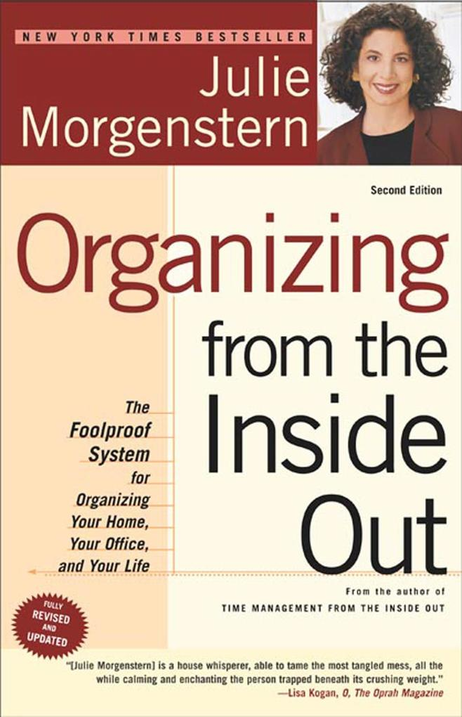 Organizing from the Inside Out: The Foolproof System for Organizing Your Home, Your Office and Your Life als Taschenbuch