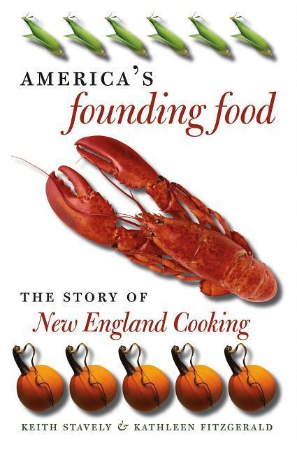 America's Founding Food: The Story of New England Cooking als Buch