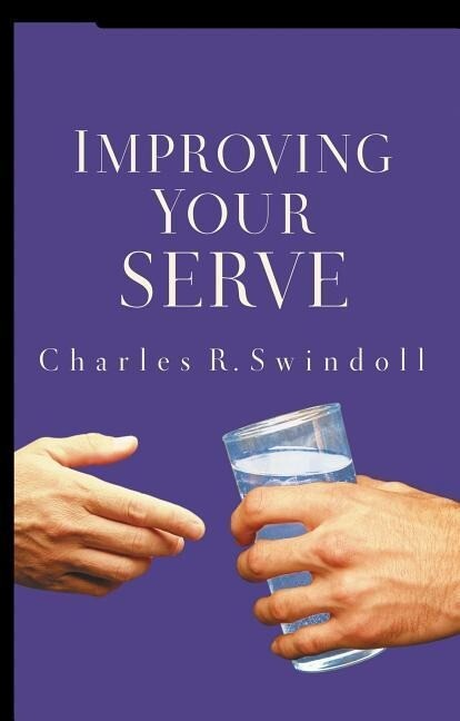 Improving Your Serve: The Art of Unselfish Living als Taschenbuch