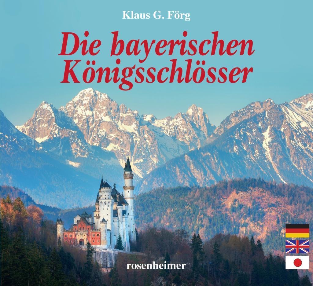 Die bayerischen Königsschlösser als Buch