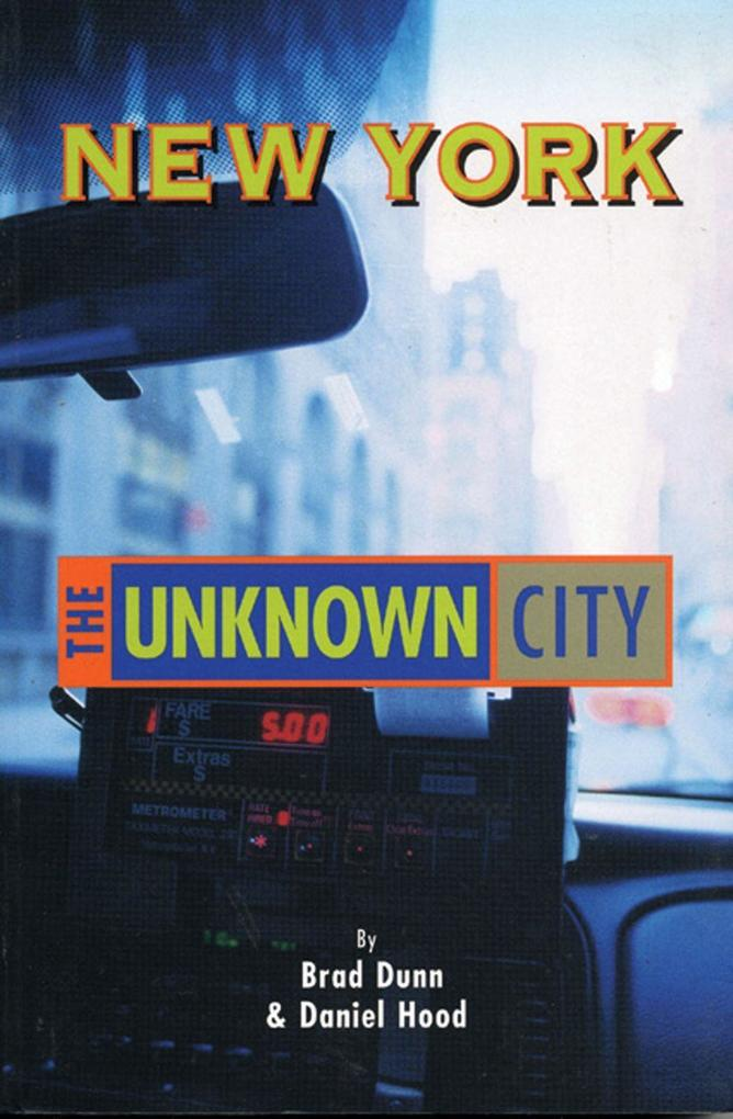 New York: The Unknown City als Taschenbuch