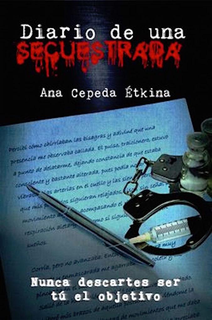 Diario de una secuestrada als eBook von Ana Cepeda Étkina - Queimada Ediciones