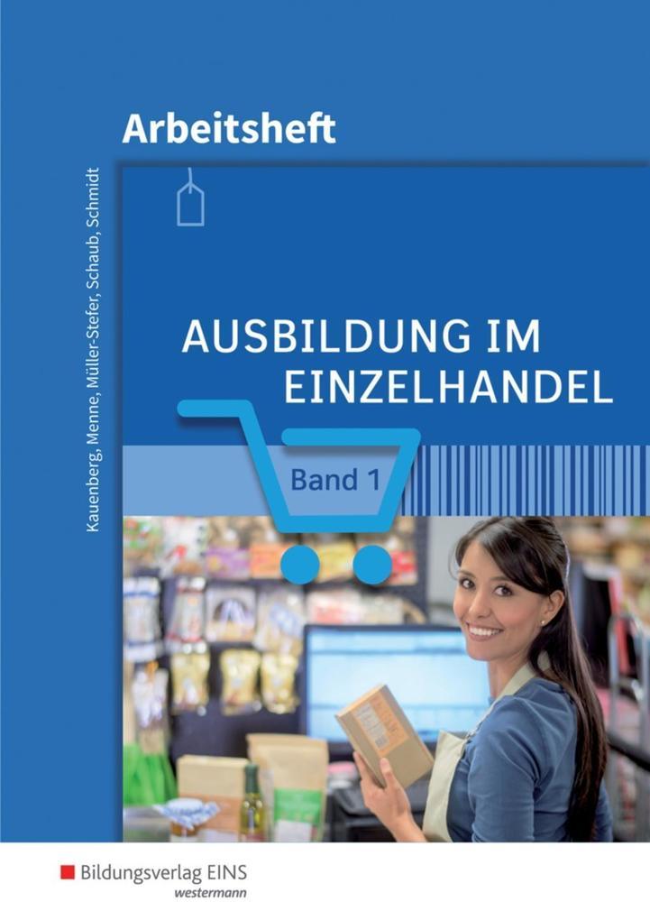 Ausbildung im Einzelhandel 1. Arbeitsheft als Buch