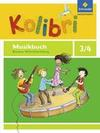 Kolibri Das Musikbuch 3 /4. Grundschulen. Baden-Württemberg