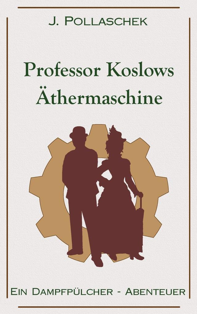 Professor Koslows Äthermaschine als eBook