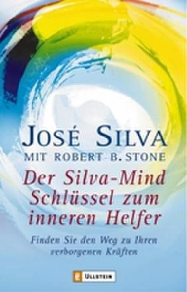 Der Silva-Mind Schlüssel zum inneren Helfer als Taschenbuch