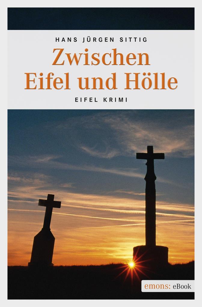 Zwischen Eifel und Hölle als eBook