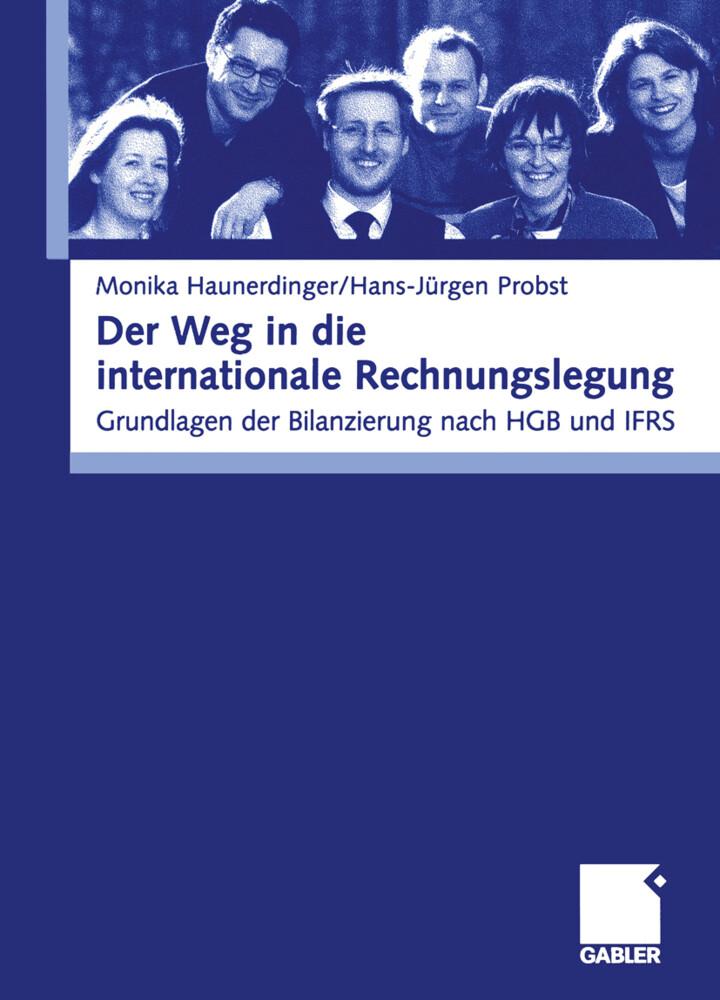 Der Weg in die internationale Rechnungslegung als Buch (kartoniert)