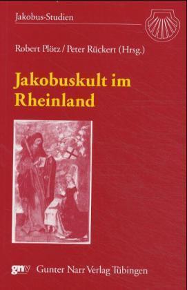 Jakobuskult im Rheinland als Buch (kartoniert)