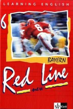 Red Line New 6. Schülerbuch. Bayern als Buch (gebunden)