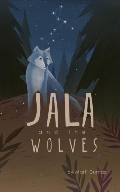 Jala and the Wolves als Taschenbuch von Marti Dumas