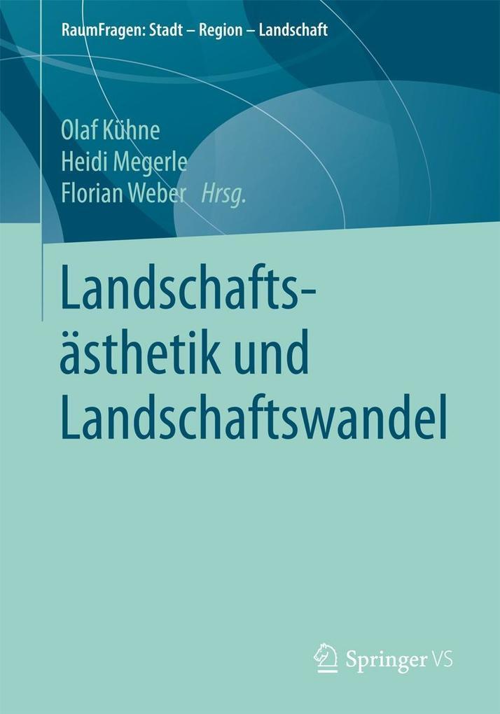 Landschaftsästhetik und Landschaftswandel als eBook