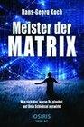 Meister der Matrix