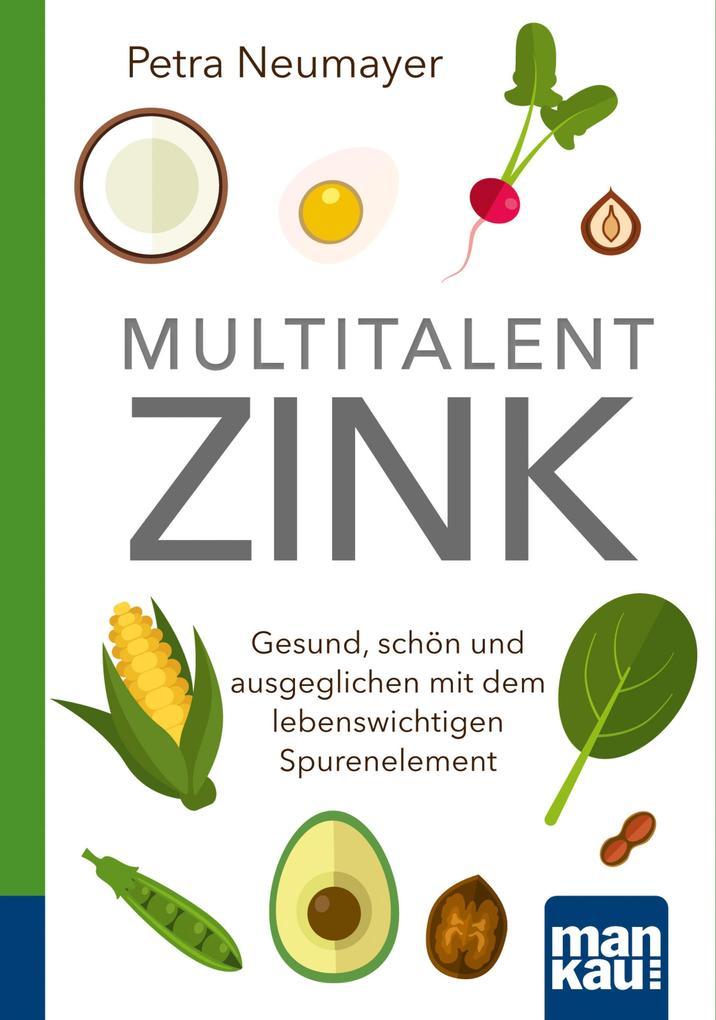 Multitalent Zink. Kompakt-Ratgeber als eBook