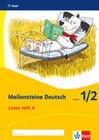 Meilensteine Deutsch. Lesestrategien. Heft 1 Klasse 1/2. Ausgabe ab 2017