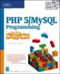 PHP 5 / MySQL Programming for the Absolute Beginner als Buch