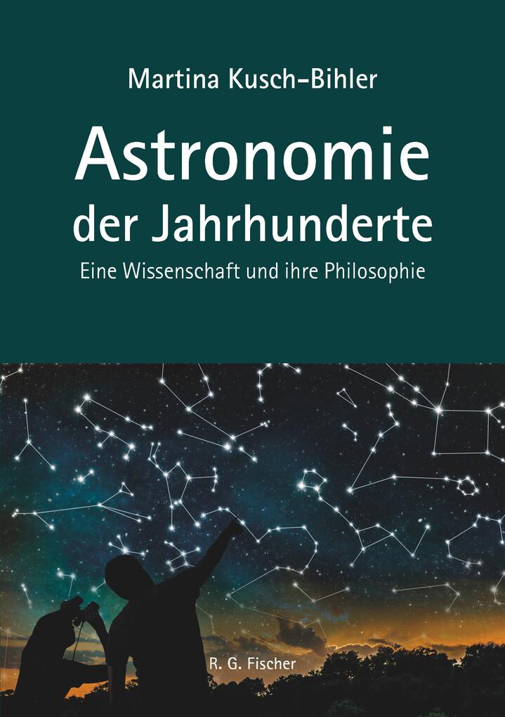 Astronomie der Jahrhunderte als eBook