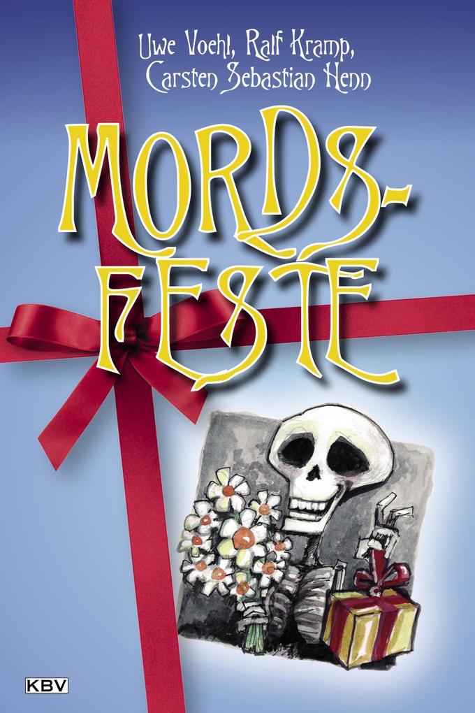 Mords-Feste als eBook