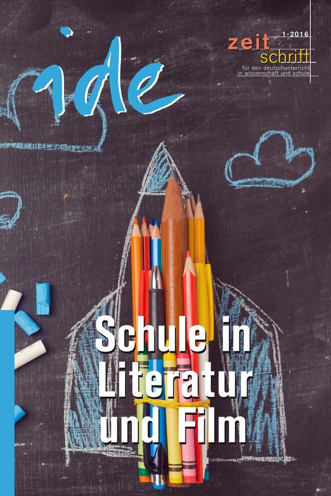 Schule in Literatur und Film als eBook