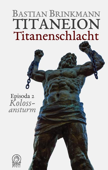 Titaneion Titanenschlacht - Episoda 2: Kolossansturm als Buch