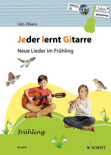 Jeder lernt Gitarre - Neue Lieder im Frühling
