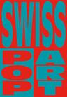 Swiss Pop Art
