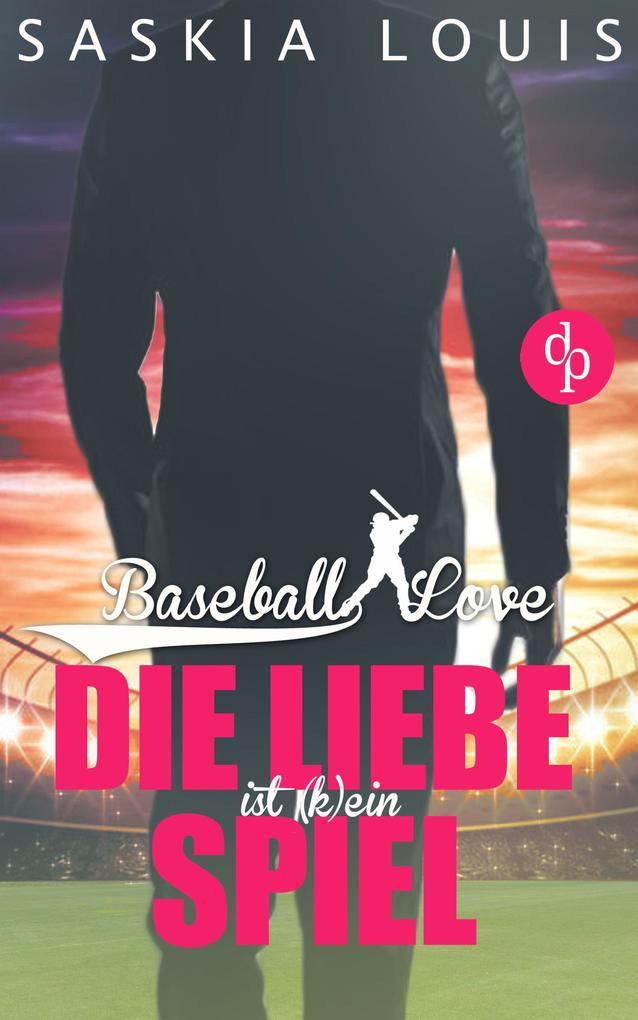 Die Liebe ist (k)ein Spiel (Liebe, Chick-Lit, Sports-Romance) als eBook