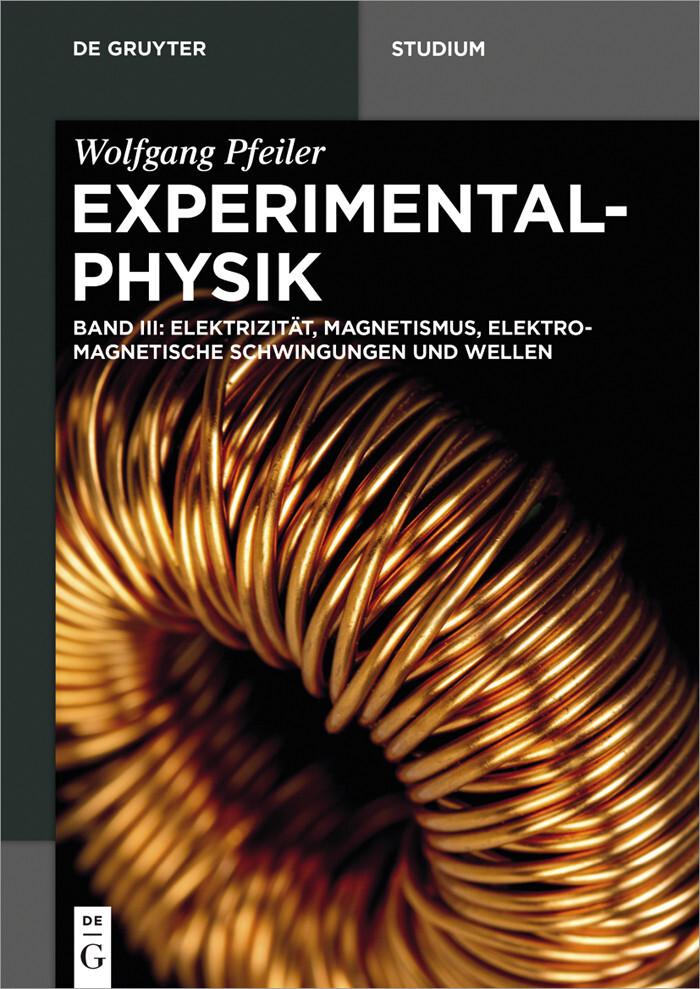 Elektrizität, Magnetismus, Elektromagnetische Schwingungen und Wellen als eBook