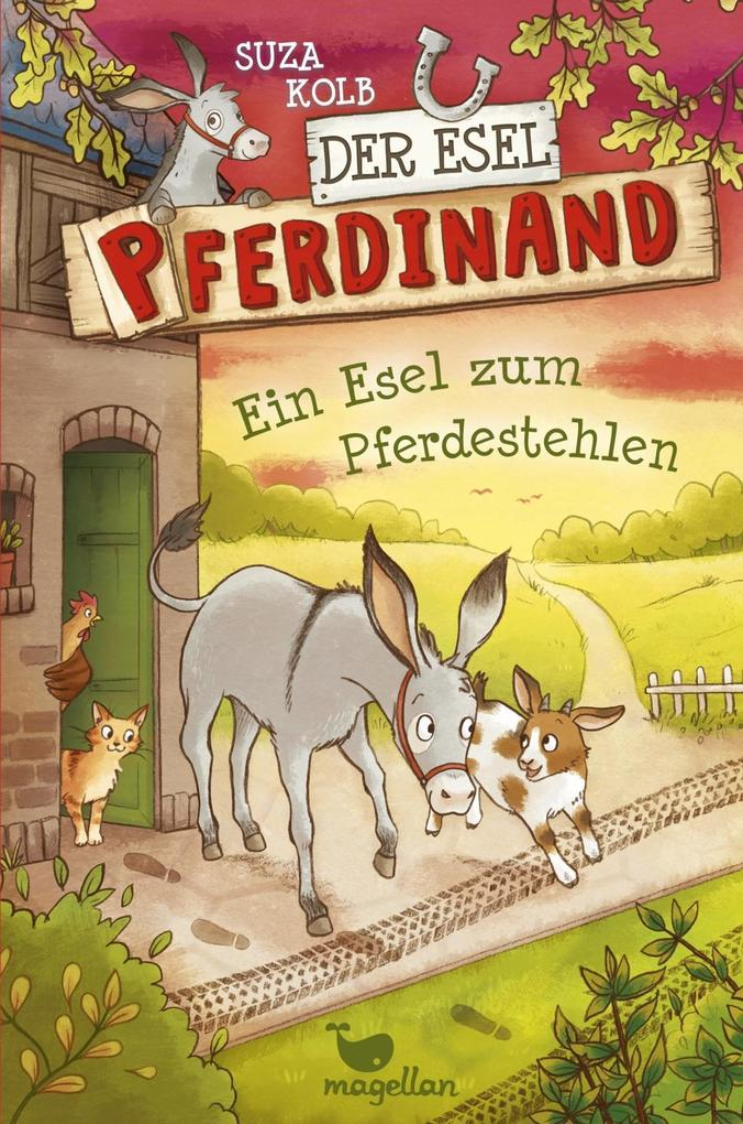 Der Esel Pferdinand - Ein Esel zum Pferdestehlen - Band 2 als Buch von Suza Kolb