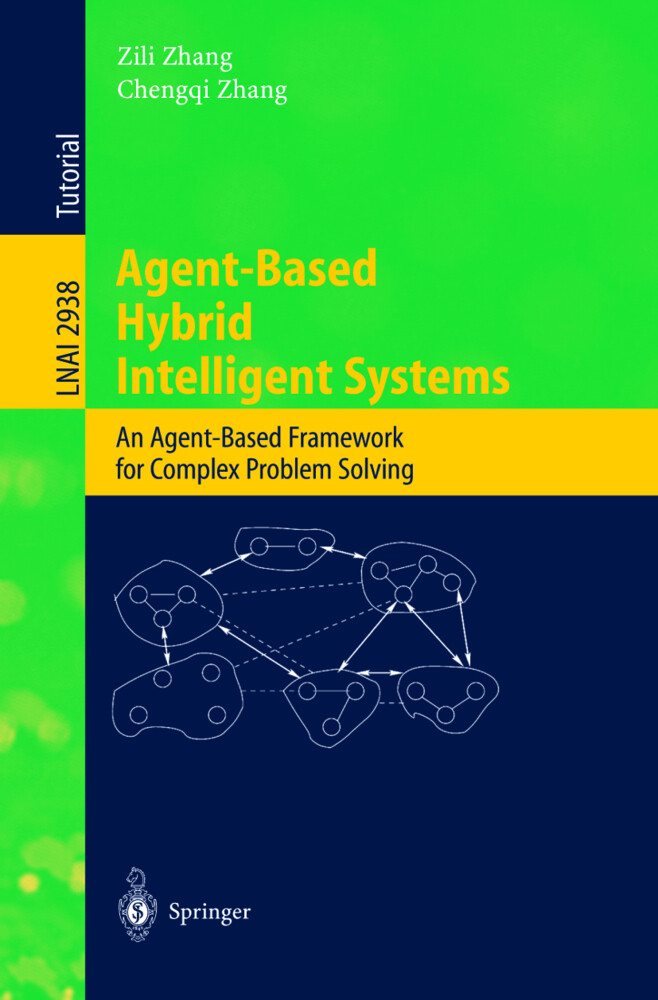 Agent-Based Hybrid Intelligent Systems als Buch