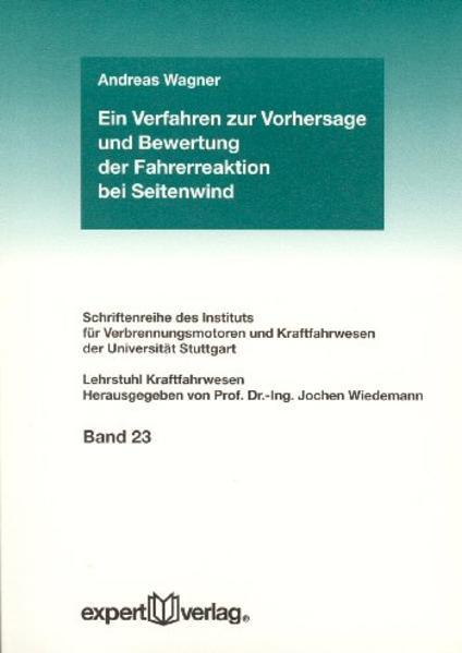 Ein Verfahren zur Vorhersage und Bewertung der Fahrerreaktion bei Seitenwind als Buch