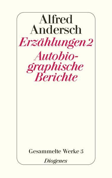 Erzählungen 2 / Autobiographische Berichte als Buch