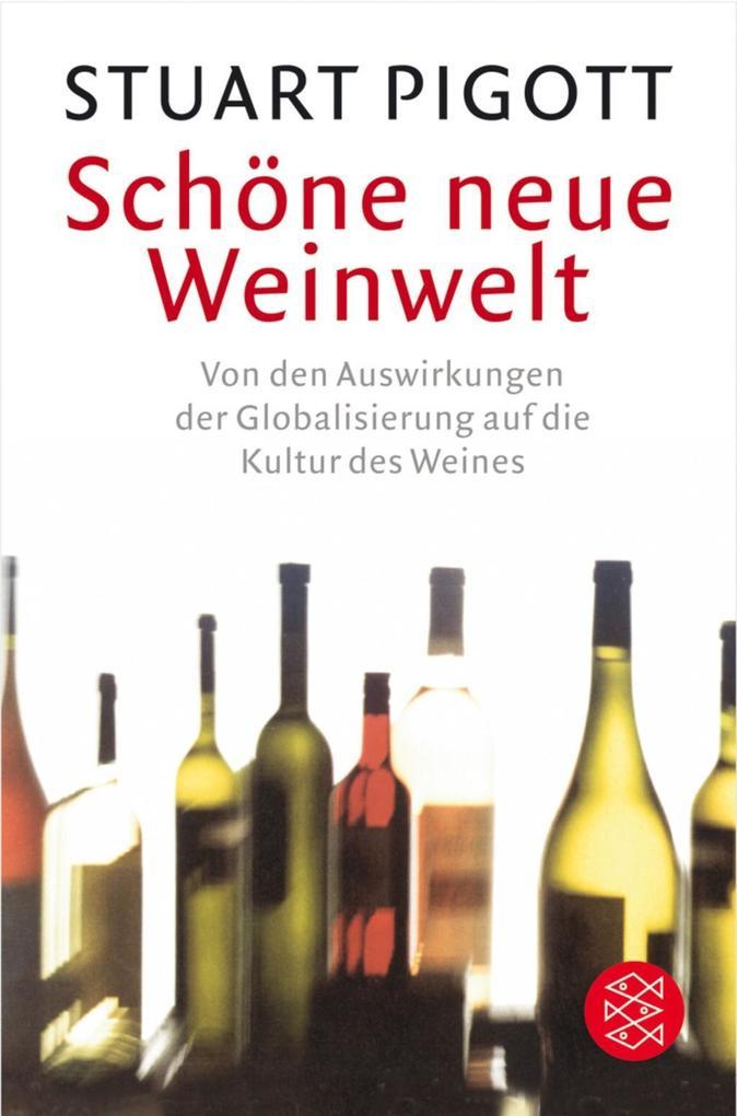 Schöne neue Weinwelt als Taschenbuch von Stuart...