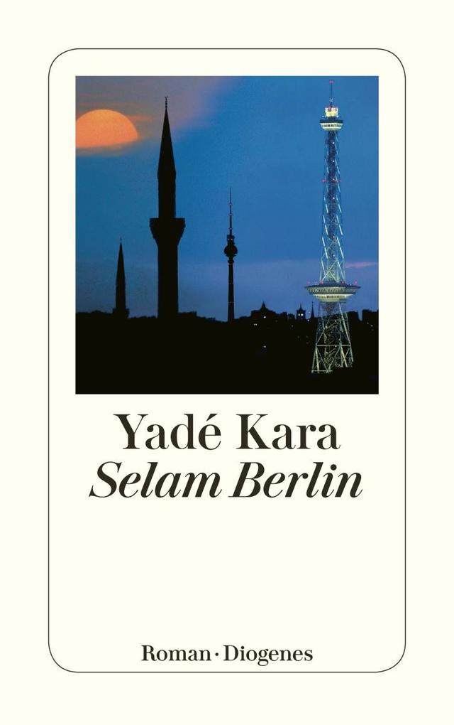 Selam Berlin als Taschenbuch