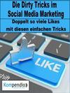 Die Dirty Tricks im Social Media Marketing