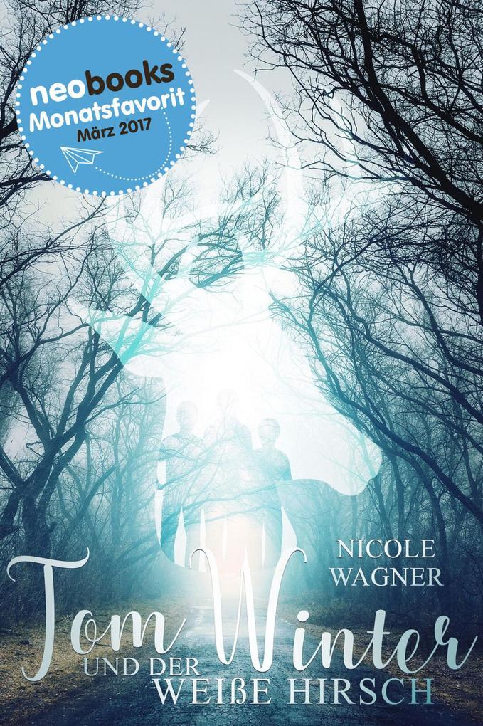 Tom Winter und der weiße Hirsch als eBook
