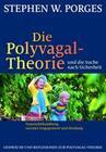 Die Polyvagal-Theorie und die Suche nach Sicherheit