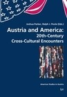 Austria and America: 20th-Century Cross-Cultural Encounters